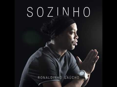 Ronaldinho Gaúcho - Sozinho
